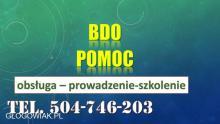 BDO obsługa firmy. Tel. 504-746-203. Prowadzenie ewidencji odpadów i sprawozdanie.